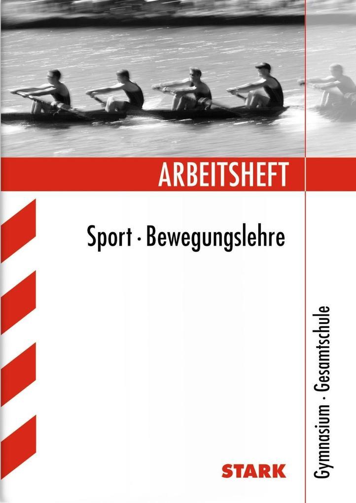 Arbeitshefte Sport - Bewegungslehre als Buch vo...