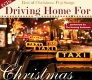 Driving Home For Christmas - Best Of Christmas Pop Songs