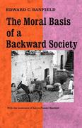 Moral Basis of a Backward Society