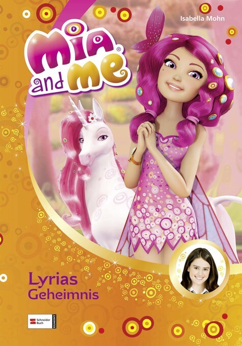 Mia and me, Band 03 als eBook Download von Isab...