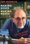 Making Genes, Making Waves