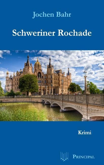 Schweriner Rochade als Taschenbuch von Jochen Bahr