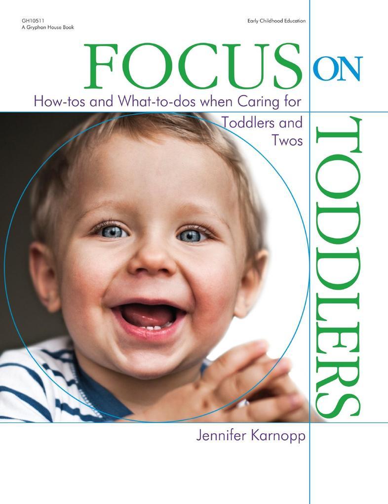Focus on Toddlers als eBook Download von Jennif...