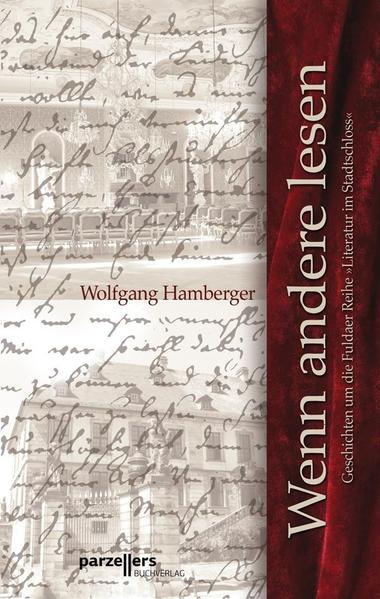 Wenn andere lesen als Buch von Wolfgang Hamberger
