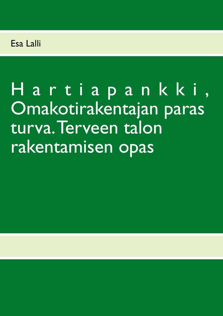 Hartiapankki, Omakotirakentajan paras turva. als eBook epub