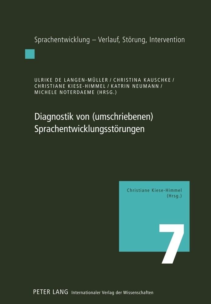 Diagnostik von (umschriebenen) Sprachentwicklungsstörungen als Buch