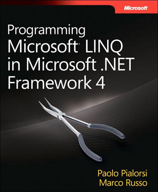 Programming Microsoft LINQ in .NET Framework 4 ...