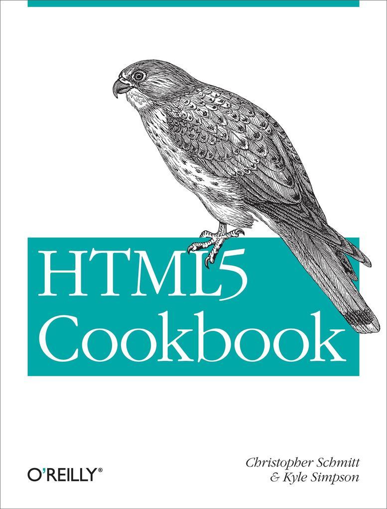 HTML5 Cookbook als eBook Download von Christoph...