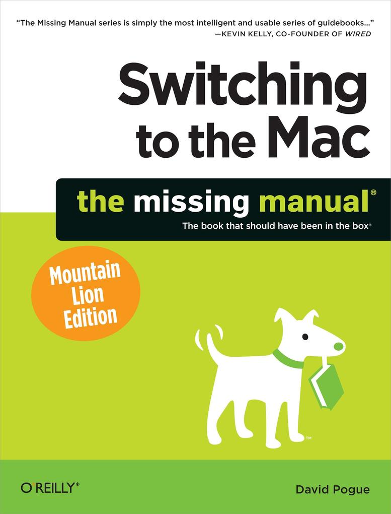 Switching to the Mac: The Missing Manual, Mountain Lion Edition als eBook epub