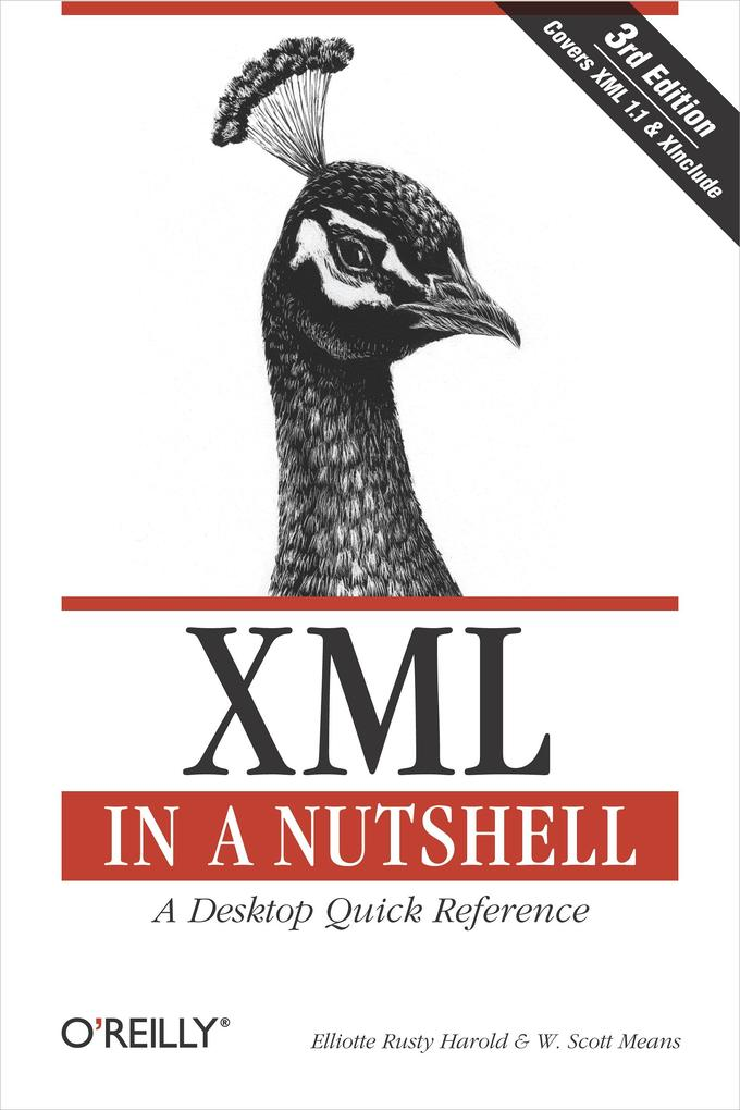 XML in a Nutshell als eBook Download von Elliot...