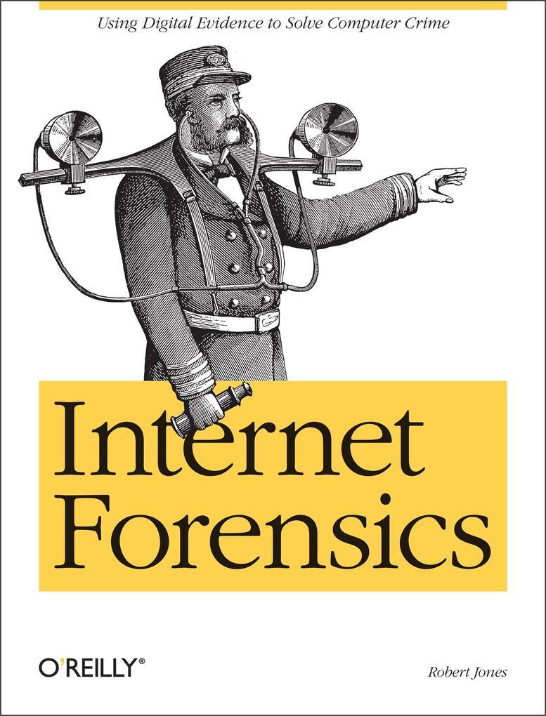 Internet Forensics als eBook Download von Rober...