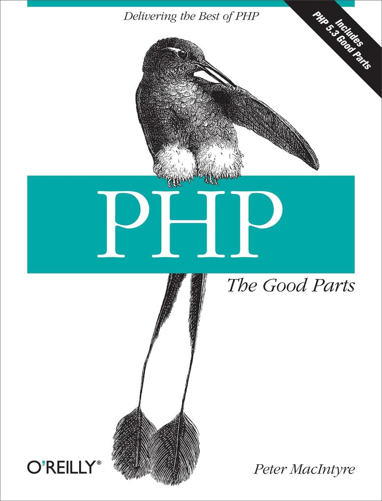 PHP: The Good Parts als eBook Download von Pete...