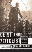 Geist and Zeitgeist: The Spirit in an Unspiritual Age: Six Essays