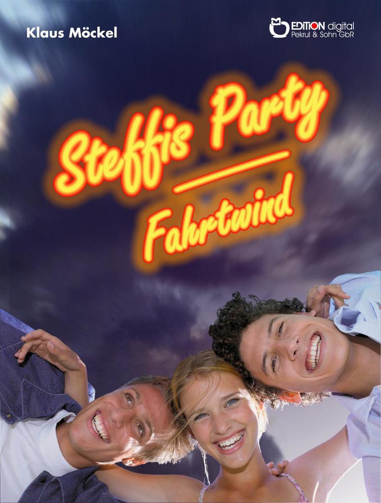 Steffis Party / Fahrtwind als eBook