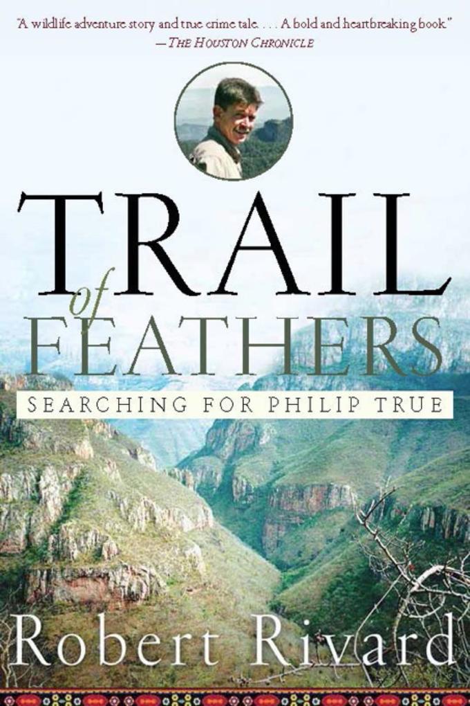 Trail Of Feathers als eBook Download von Robert...