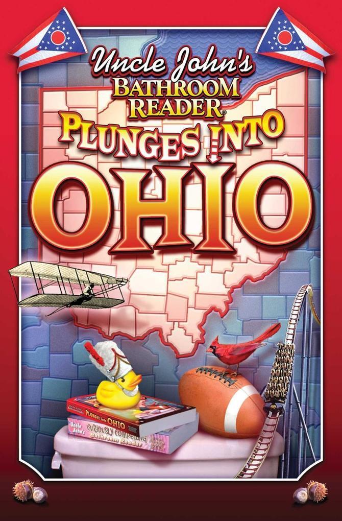 Uncle John's Bathroom Reader Plunges Into Ohio als eBook epub