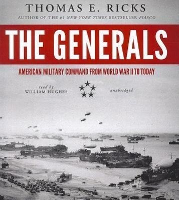 The Generals: American Military Command from World War II to Today als Hörbuch CD
