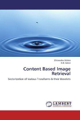Content Based Image Retrieval als Buch von Dhir...