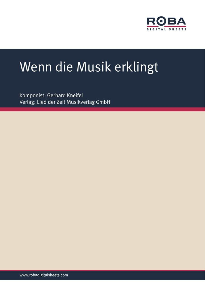 Wenn die Musik erklingt als eBook Download von ...