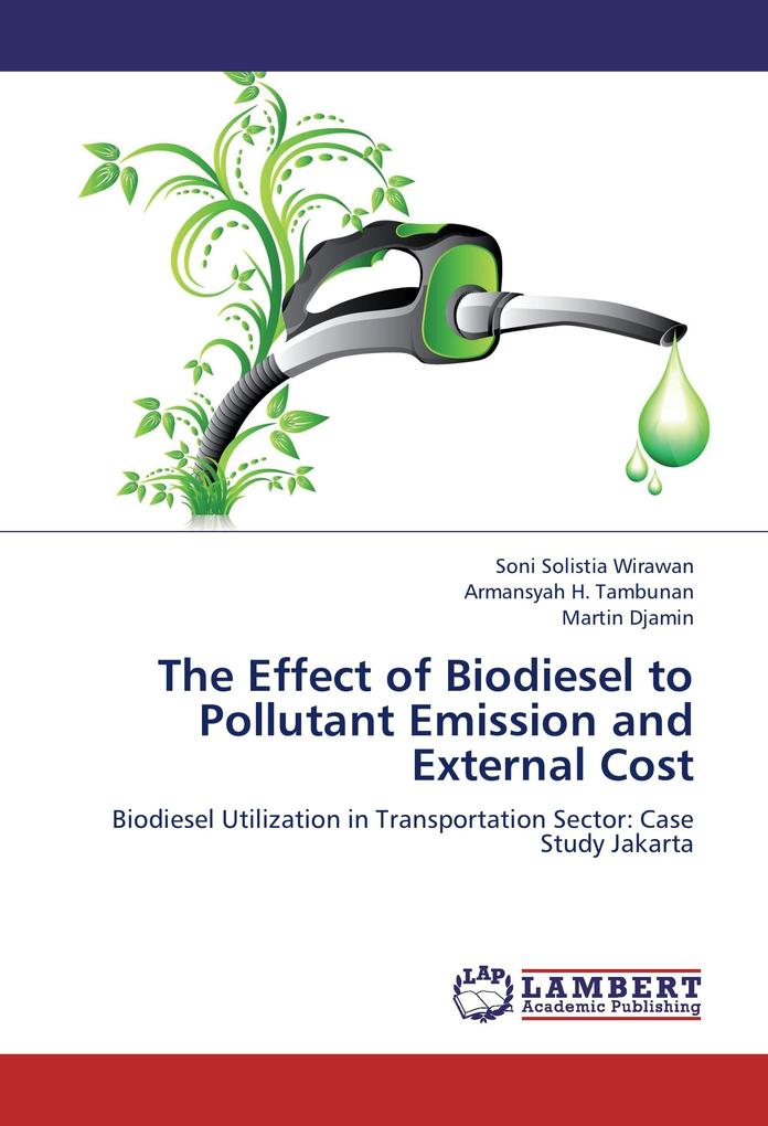 The Effect of Biodiesel to Pollutant Emission a...