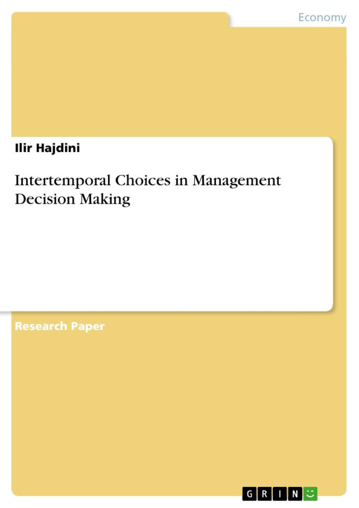 Intertemporal Choices in Management Decision Ma...