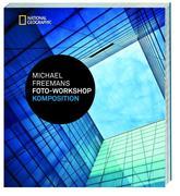 Michael Freemans Foto-Workshop Komposition