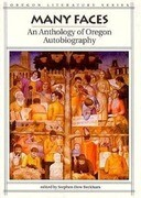 Many Faces: An Anthology of Oregon Autobiography
