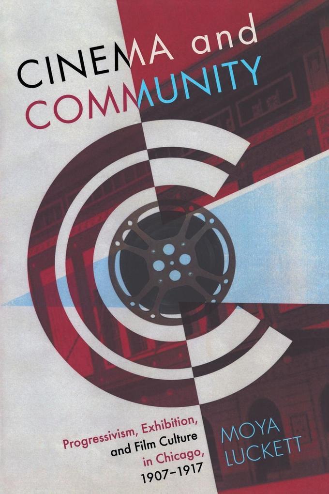 Cinema and Community als Taschenbuch von Moya L...