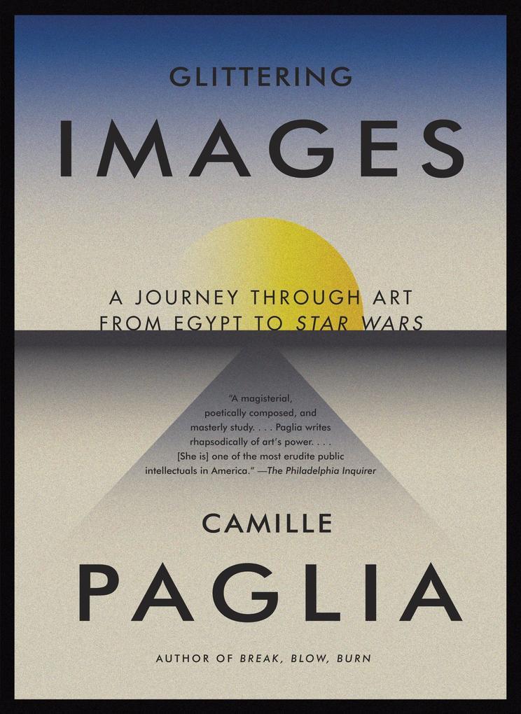Glittering Images als Buch von Camille Paglia