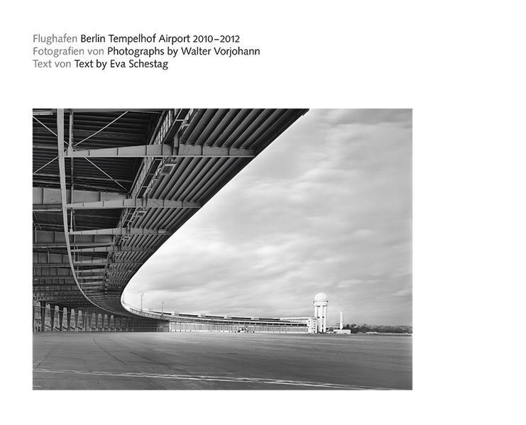 Der Flughafen Berlin Tempelhof als Buch von