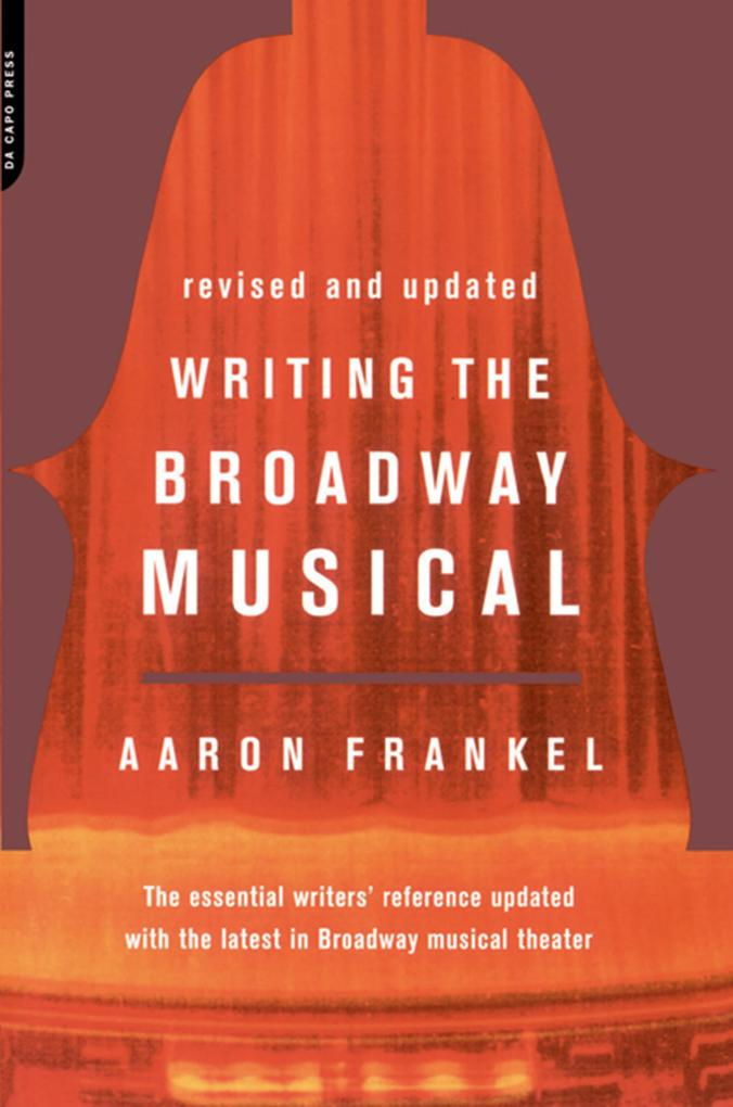 Writing The Broadway Musical als eBook Download...
