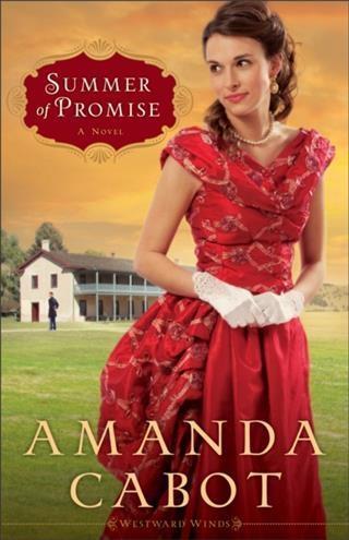 Summer of Promise (Westward Winds Book #1) als ...
