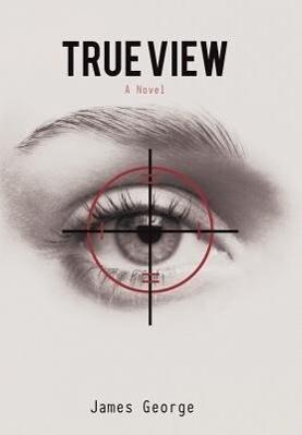 True View als Buch von James George