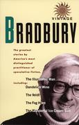 The Vintage Bradbury: The Greatest Stories by America's Most Distinguished Practioner of Speculative Fiction