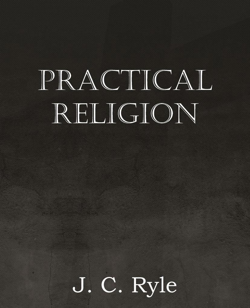 Practical Religion als Taschenbuch