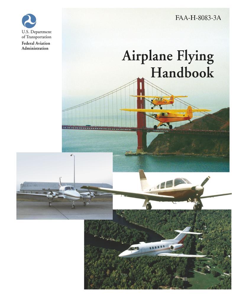 Airplane Flying Handbook (FAA-H-8083-3a) als Bu...