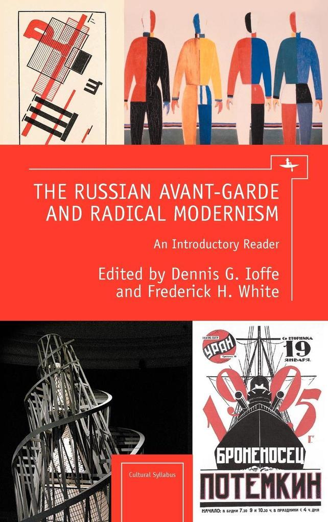 The Russian Avant-Garde and Radical Modernism a...