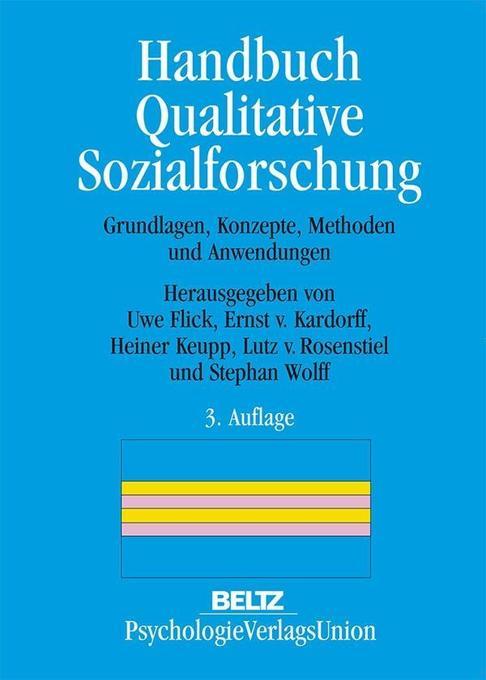 Handbuch Qualitative Sozialforschung als Buch von
