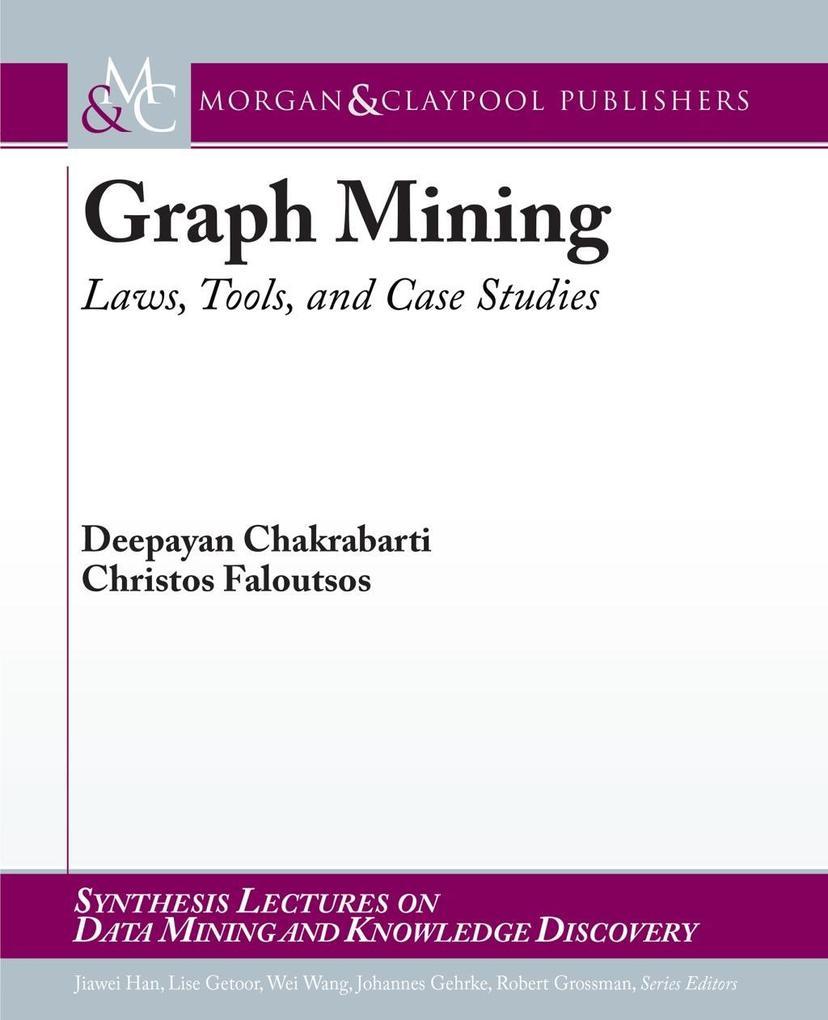 Graph Mining als eBook Download von Deepayan Ch...