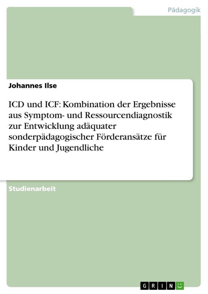 ICD und ICF: Kombination der Ergebnisse aus Sym...
