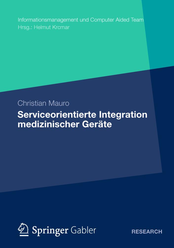 Serviceorientierte Integration medizinischer Ge...