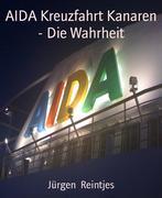 AIDA Kreuzfahrt Kanaren - Die Wahrheit