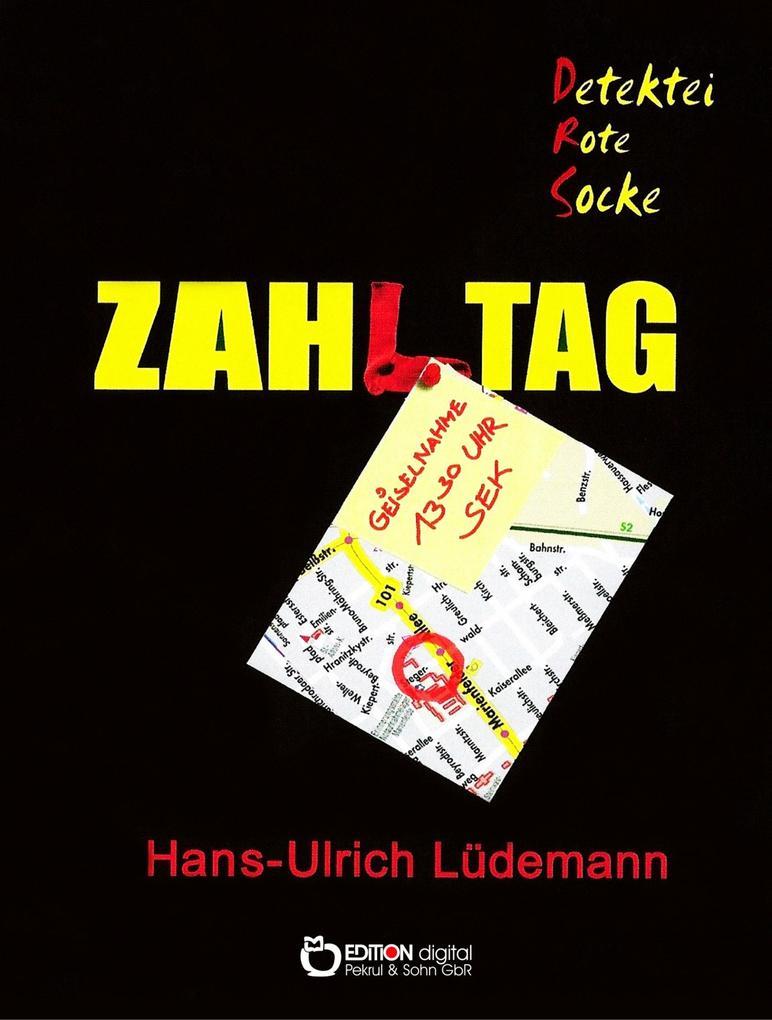 Zahltag als eBook Download von Hans-Ulrich Lüde...