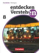 Entdecken und Verstehen 8. Schuljahr Thüringen. Schülerbuch