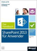 Microsoft SharePoint 2013 für Anwender - Das Handbuch (Buch + E-Book)