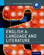 Ib English a Language & Literature: Course Book: Oxford Ib Diploma Program Course Book