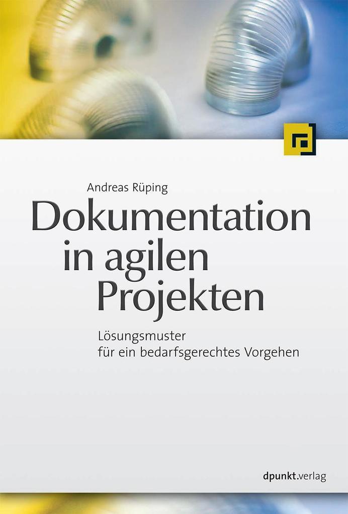 Dokumentation in agilen Projekten als Buch von ...