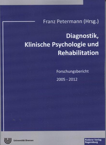 Diagnostik, Klinische Psychologie und Rehabilit...