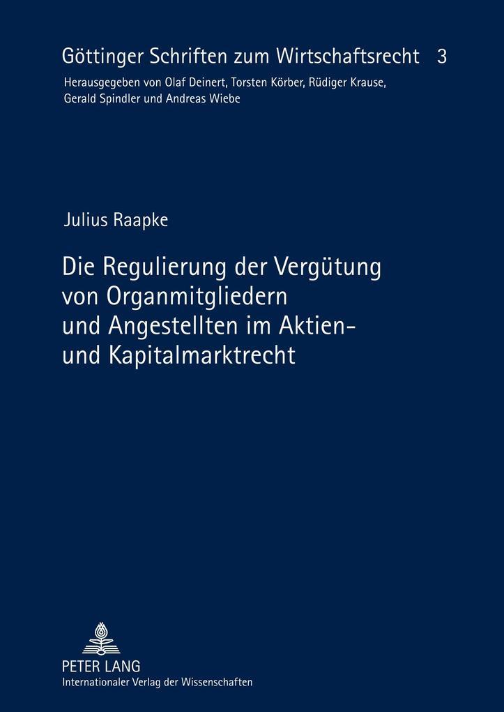 Die Regulierung der Vergütung von Organmitglied...