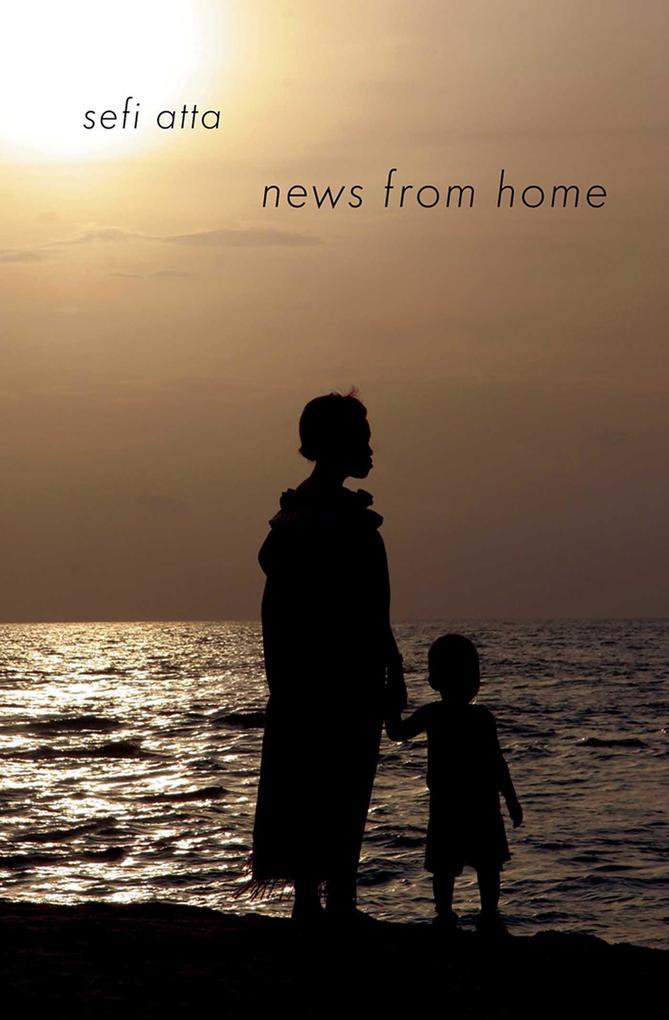 News from Home als eBook Download von Sefi Atta